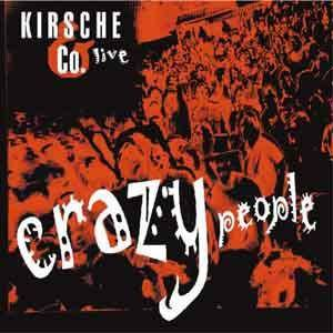 Kirsche & Co.: Live - Crazy People - Cover