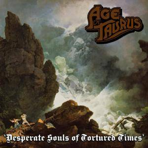 Cover - Age Of Taurus: Desperate Souls Of Tortured Times