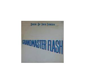 Cover - Grandmaster Flash: Sign Of The Times