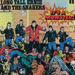 Cover - Long Tall Ernie & The Shakers: It's A Monster !!