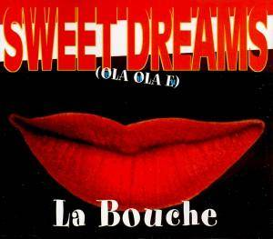 La Bouche: Sweet Dreams - Cover