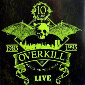 Overkill: Wrecking Your Neck Live (2-CD) - Bild 1