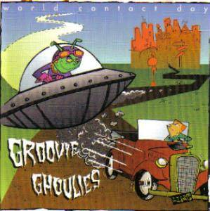 Cover - Groovie Ghoulies: World Contact Day