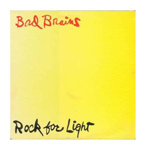 Cover - Bad Brains: Rock For Light