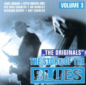 Story Of The Blues - Volume 3, The - Cover
