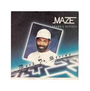 Cover - Maze Feat. Frankie Beverly: Back In Stride