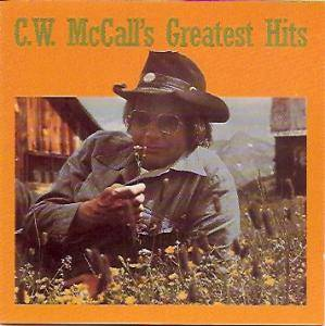 Cover - C.W. McCall: C.W. McCall's Greatest Hits
