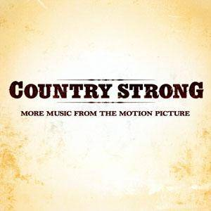 Country Strong - More Music From The Motion Picture - Cover