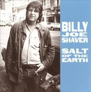 Cover - Billy Joe Shaver: Salt Of The Earth
