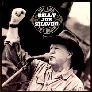Cover - Billy Joe Shaver: Try And Try Again
