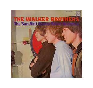Cover - Walker Brothers, The: Sun Ain't Gonna Shine Anymore, The