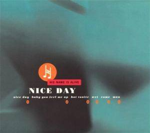 Cover - His Name Is Alive: Nice Day