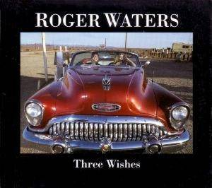 Roger Waters: Three Wishes - Cover