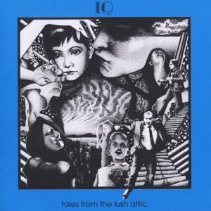 IQ: Tales From The Lush Attic - Cover