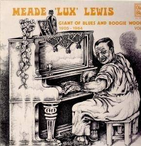Cover - Meade Lux Lewis: Giant Of Blues And Boogie Woogie 1905-1964 Vol. W2