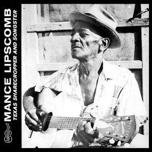 Cover - Mance Lipscomb: Texas Sharecropper And Songster