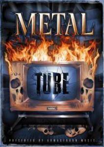Metal Tube Presented By Armageddon Music - Cover