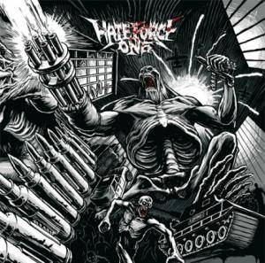 Hate Force One: Wave Of Destruction - Cover