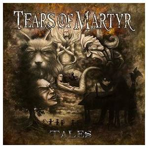 Tears Of Martyr: Tales - Cover