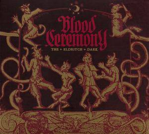 Blood Ceremony: The Eldritch Dark (CD) - Bild 1