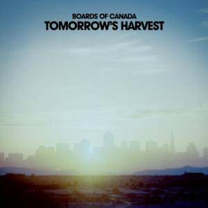 Cover - Boards Of Canada: Tomorrow's Harvest