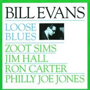 Cover - Bill Evans: Loose Blues