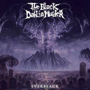 Cover - Black Dahlia Murder, The: Everblack