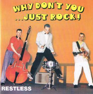 Cover - Restless: Why Don't You...Just Rock!