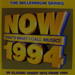NOW That's What I Call Music! 1994 - Millennium Series [UK Series] - Cover