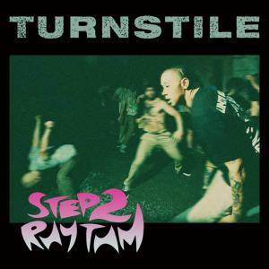 Turnstile: Step 2 Rhythm - Cover