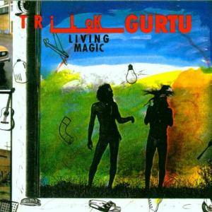 Cover - Trilok Gurtu: Living Magic