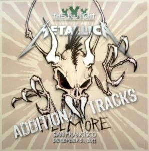 Metallica: Additional Tracks - Live At The Fillmore - San Francisco - December 5th 2011 - Cover