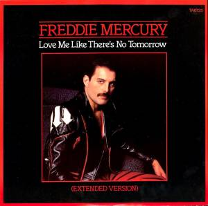 Cover - Freddie Mercury: Love Me Like There's No Tomorrow