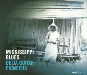 Cover - Geeshie Wiley: Mississippi Blues - Delta Guitar Pioneers