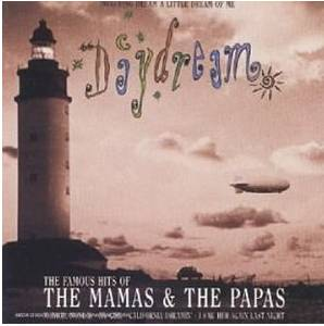 The Mamas & The Papas: Daydream - The Famous Hits Of The Mamas & The Papas - Cover