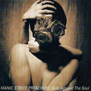 Cover - Manic Street Preachers: Gold Against The Soul
