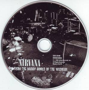 Nirvana: From The Muddy Banks Of The Wishkah (CD) - Bild 3