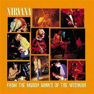 Nirvana: From The Muddy Banks Of The Wishkah - Cover