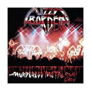 Lizzy Borden: Murderess Metal Road Show, The - Cover