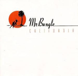 Cover - Mr. Bungle: California