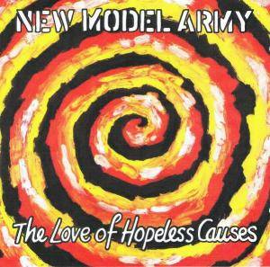 New Model Army: Love Of Hopeless Causes, The - Cover