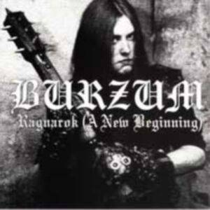 Burzum: Ragnarok (A New Beginning) - Cover