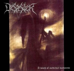 Cover - Desaster: Touch Of Medieval Darkness, A