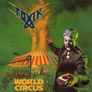 Toxik: World Circus - Cover