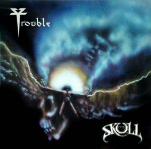 Trouble: Skull, The - Cover