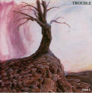 Cover - Trouble: Psalm 9