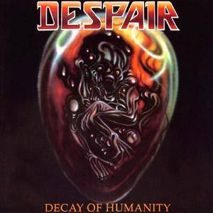 Despair: Decay Of Humanity (LP) - Bild 1