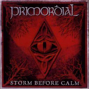Primordial: Storm Before Calm (CD) - Bild 1
