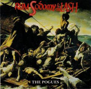 Cover - Pogues, The: Rum Sodomy & The Lash