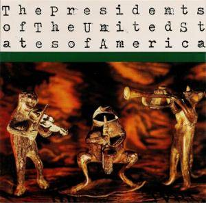 The Presidents Of The United States Of America: The Presidents Of The United States Of America (CD) - Bild 1